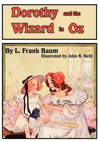 The Illustrated Dorothy and The Wizard in Oz - cover