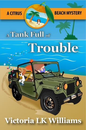 Tank Full of Trouble - Citrus Beach Mysteries #5 - cover