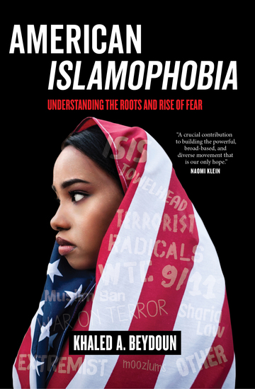 American Islamophobia - Understanding the Roots and Rise of Fear - cover