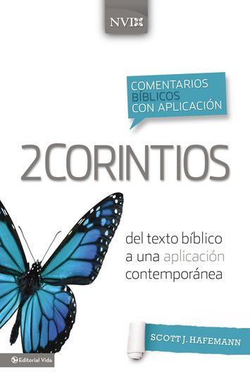 Comentario bíblico con aplicación NVI 2 Corintios - Del texto bíblico a una aplicación contemporánea - cover