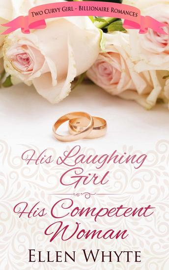 Curvy & Confident: 2-in-1 His Competent Woman His Laughing Girl - cover
