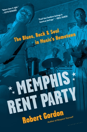 Memphis Rent Party - The Blues Rock & Soul in Music's Hometown - cover