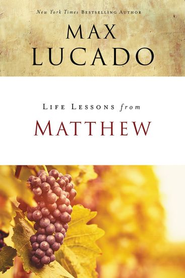 Life Lessons from Matthew - The Carpenter King - cover