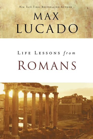Life Lessons from Romans - God's Big Picture - cover