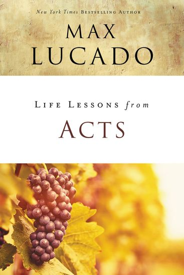 Life Lessons from Acts - Christ's Church in the World - cover
