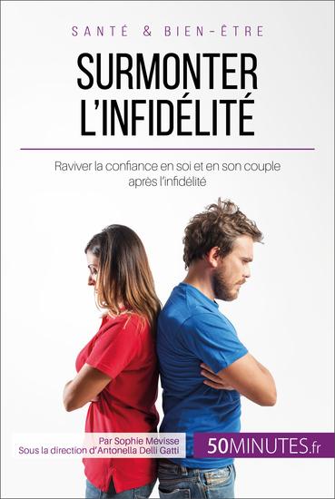 Surmonter l'infidélité - Raviver la confiance en soi et en son couple après l'infidélité - cover