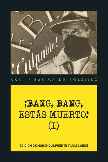 ¡Bang bang estás muerto I! - Las mejores historias del género policiaco popular - cover