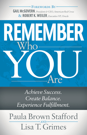 Remember Who You Are - Achieve Success Create Balance Experience Fulfillment - cover