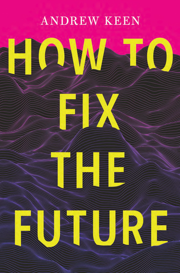 How to Fix the Future - cover
