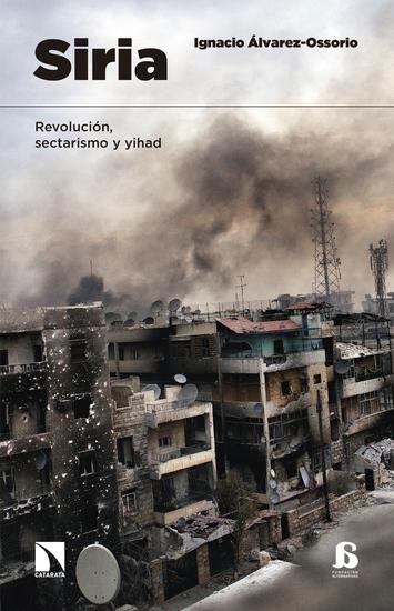Siria - Revolución sectarismo y Yihad - cover