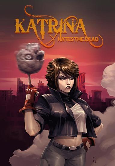 Katrina Hates the Dead - cover