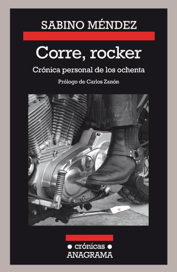 Corre rocker: crónica personal de los ochenta - cover