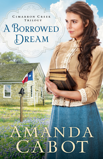 A Borrowed Dream (Cimarron Creek Trilogy Book #2) - cover