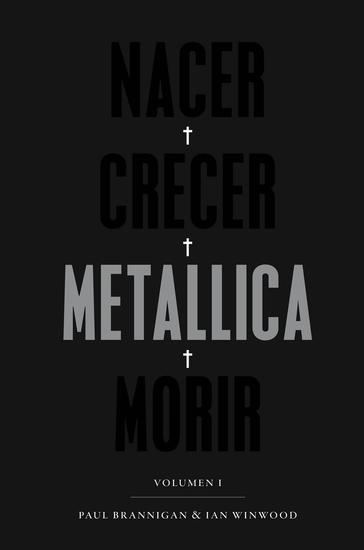 Nacer Crecer Metallica Morir - Volumen I - cover