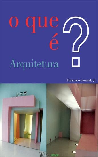 O que é Arquitetura? - cover