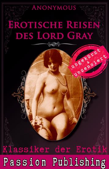 Klassiker der Erotik 55: Erotische Reisen des Lord Grey - cover