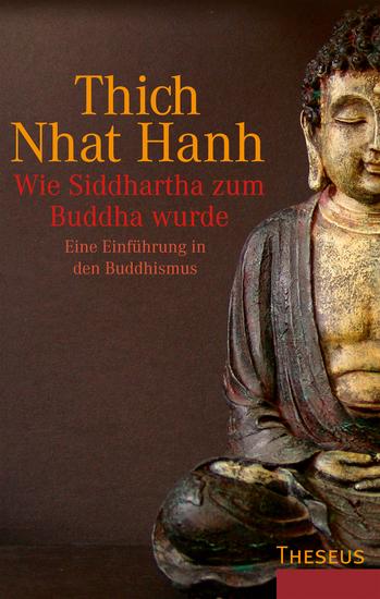 Wie Siddhartha zum Buddha wurde - Eine Einführung in den Buddhismus - cover