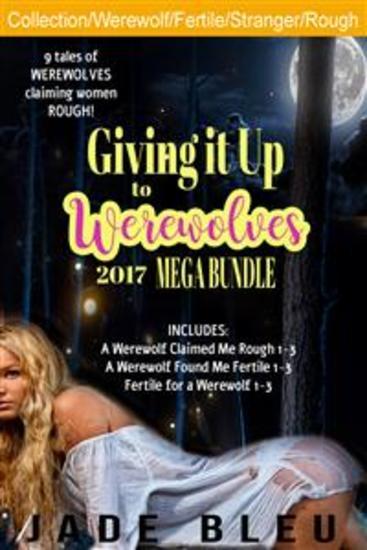 Giving it Up to Werewolves 2017 Mega Bundle - cover