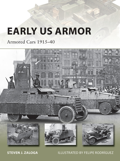 Early US Armor - Armored Cars 1915–40 - cover