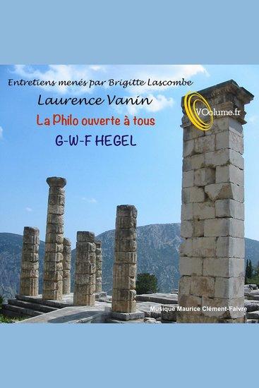La Philo ouverte à tous - Hegel - cover