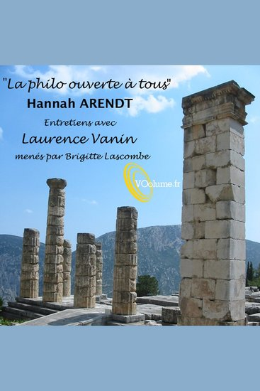 Philo ouverte à tous - Hannah Arendt La - Philo ouverte à tous - cover