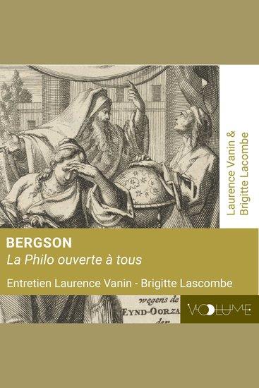 Bergson - Philo ouverte à tous - cover