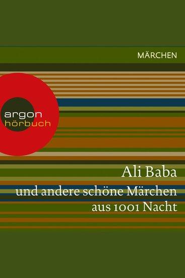 Ali Baba und andere schöne Märchen aus 1001 Nacht (Ungekürzte Lesung) - cover