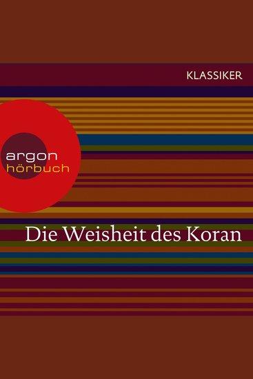 Die Weisheit des Koran (Szenische Lesung) - cover