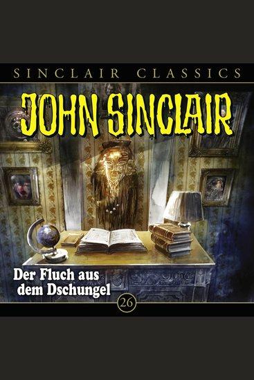Classics Folge 26: Der Fluch aus dem Dschungel - cover