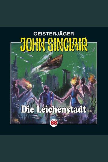 John Sinclair Folge 88: Die Leichenstadt - cover