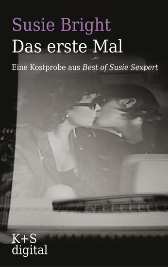 """Das erste Mal - Eine Kostprobe aus """"Best of Susie Sexpert"""" - cover"""