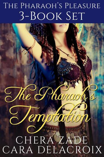 The Pharaoh's Temptation 3-Book Set - The Pharaoh's Pleasure - cover