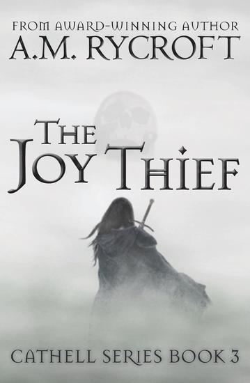 The Joy Thief - Cathell Series #3 - cover