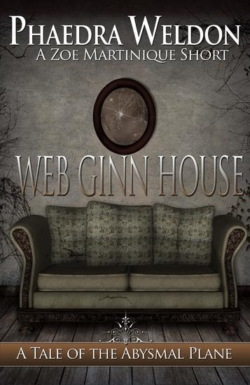 Web Ginn House - Zoe Martinique Investigation Series - cover
