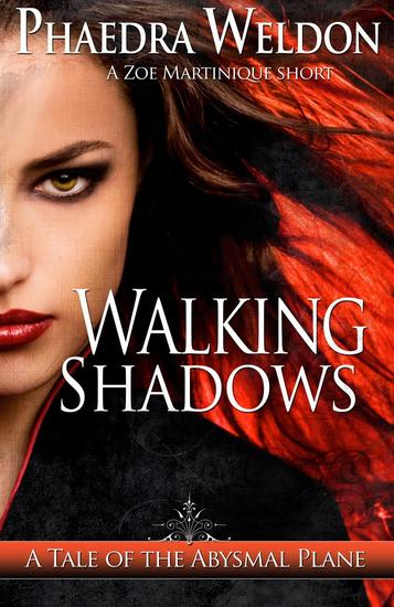 Walking Shadows - Zoe Martinique Investigation Series - cover
