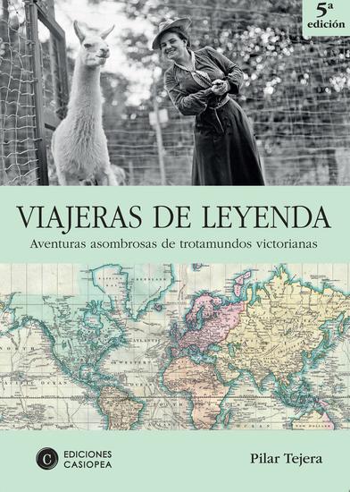 Viajeras de leyenda - Aventuras asombrosas de trotamundos victorianas - cover