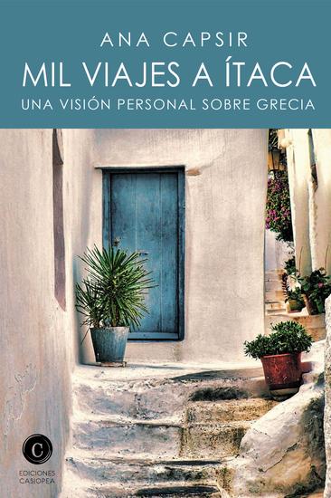 Mil viajes a Ítaca - Una visión personal sobre Grecia - cover