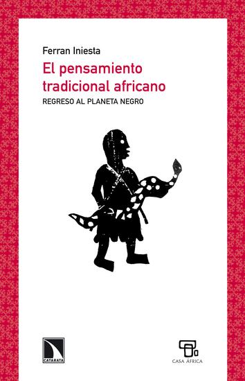 El pensamiento tradicional africano - Regreso al Planeta negro - cover