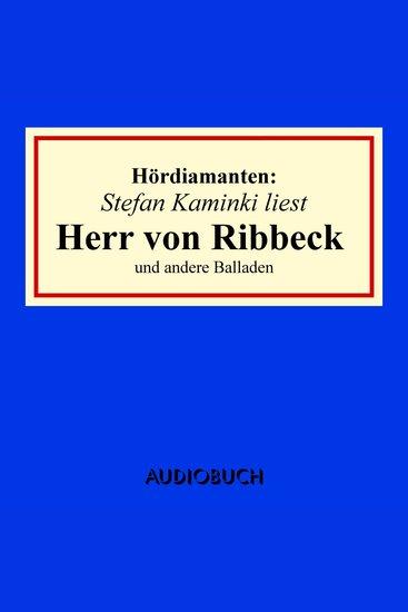 """""""Herr von Ribbeck"""" und andere Balladen - Hördiamanten (Ungekürzte Lesung) - cover"""