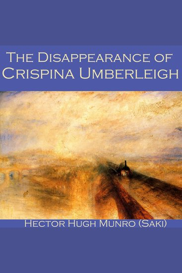 The Disappearance of Crispina Umberleigh - cover