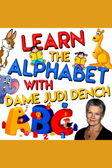 Learn the Alphabet with Dame Judi Dench - cover