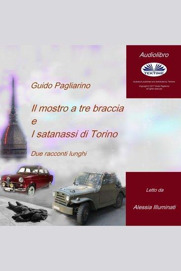 Il mostro a tre braccia e I satanassi di Torino - Due racconti lunghi - cover