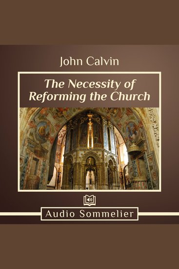 The Necessity of Reforming the Church - cover