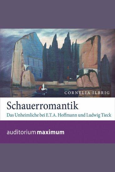 Schauerromantik (Ungekürzt) - cover