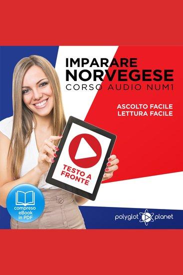 Imparare il norvegese - Lettura facile - Ascolto facile - Testo a fronte: Norvegese corso audio num 1 (Imparare il norvegese | Easy Audio - Easy Reader) (Italian Edition) - cover