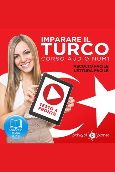 Imparare il Turco - Lettura Facile - Ascolto Facile - Testo a Fronte: Turco Corso Audio Num 1 [Learn Turkish - Easy Reading - Easy Listening] - cover