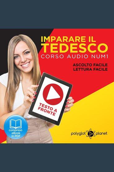Imparare il Tedesco - Lettura Facile - Ascolto Facile - Testo a Fronte: Tedesco Corso Audio No 1 [Learn German - German Audio Course #1] - cover