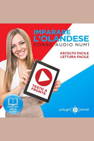 Imparare l'Olandese - Lettura Facile - Ascolto Facile - Testo a Fronte: Olandese Corso Audio Num 1 [Learn Dutch] - cover