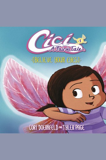 Believe Your Eyes - Cici: A Fairy's Tale Book 1 - cover