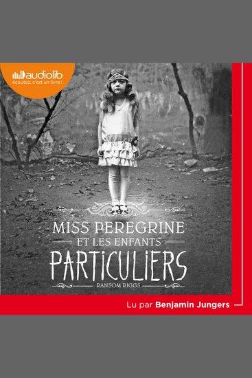 Miss Peregrine et les enfants particuliers - cover